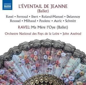 Ravel: Ma mère l'oye & L'éventail de Jeanne