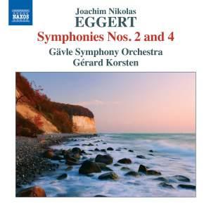 Eggert: Symphonies Nos. 2 and 4