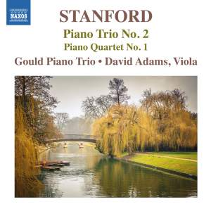 Stanford: Piano Trio No. 2 & Piano Quartet No. 1 Product Image