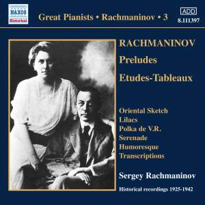 Rachmaninov - Solo Piano Recordings Volume 3