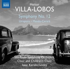 Villa-Lobos: Symphony No. 12