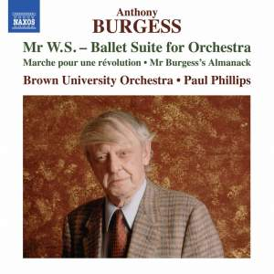Anthony Burgess: Mr W.S. – Ballet Suite for Orchestra
