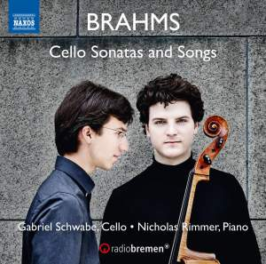 Brahms: Cello Sonatas and Songs