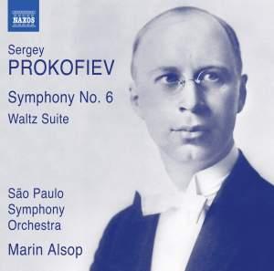 Prokofiev: Symphony No. 6 & Waltz Suite
