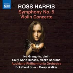 Ross Harris: Symphony No. 5 & Violin Concerto