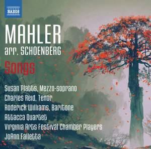 Mahler (arr. Schoenberg): Songs