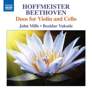 Hoffmeister & Beethoven: Duos for Violin and Cello