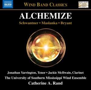 Joseph Schwantner, David Maslanka & Steve Bryant: Alchemize