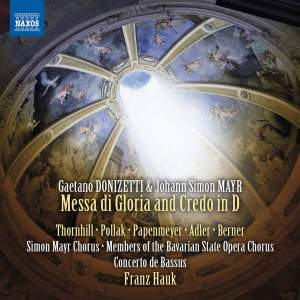 Donizetti: Messa di Gloria and Credo in D major
