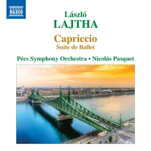 Lajtha: Capriccio - Suite de Ballet, Op. 39