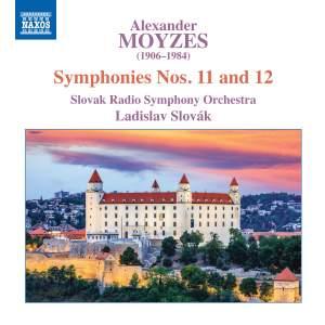 Alexander Moyzes: Symphonies Nos. 11 and 12