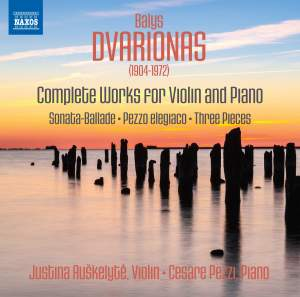 Dvarionas: Complete Works for Violin And Piano