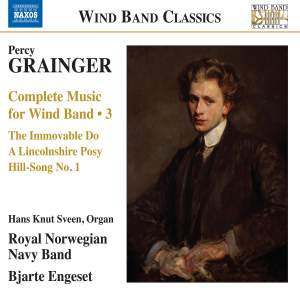 Grainger: Wind Band Music, Vol. 3