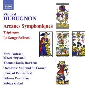 Dubugnon: Arcanes Symphoniques