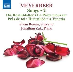 Meyerbeer: Songs Vol. 2