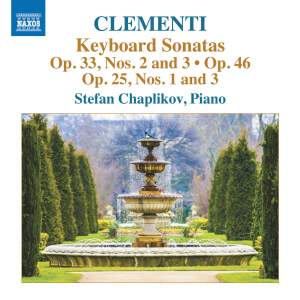 Muzio Clementi: Keyboard Sonatas Op. 33, Nos. 2 and 3/Op. 25 Nos. 1 and 3