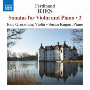 Ferdinand Ries: Sonatas for Violin and Piano, Vol. 2