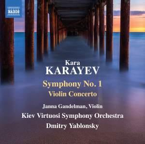 Kara Karayev: Symphony No. 1 & Violin Concerto