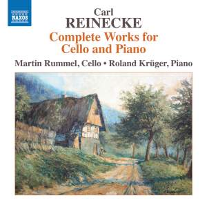 Reinecke: Complete Works for Cello & Piano