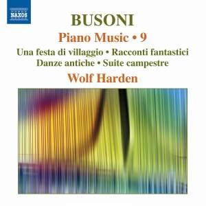 Busoni - Piano Music Volume 9