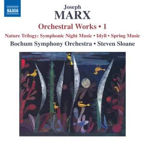 Marx: Orchestral Works, Vol. 1