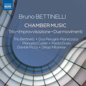 Bruno Bettinelli: Chamber Music