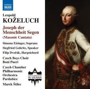 Koželuch: Joseph der Menschheit Segen (Masonic Cantata)