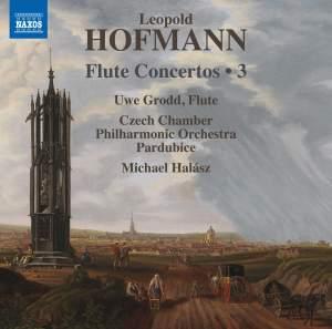 Leopold Hofmann: Flute Concertos, Vol. 3