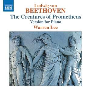 Beethoven: The Creatures of Prometheus (version for piano)