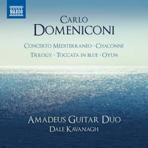 Carlo Domeniconi: Concerto Mediterraneo; Chaconne; Triology; Toccata in Blue; Oyun