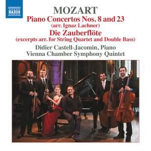 Mozart: Piano Concertos Nos. 8 amd 23 (arr. Lachner) & Die Zauberflöte (arr. for string quintet)