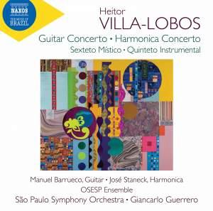 Heitor Villa-Lobos: Guitar Concerto & Harmonica Concerto