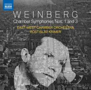 Weinberg: Chamber Symphonies Nos. 1 & 3