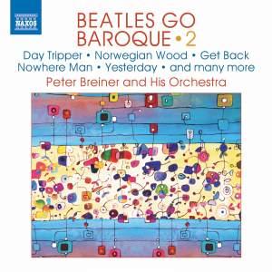 Peter Breiner: Beatles Go Baroque Vol. 2