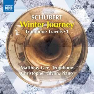 Schubert: Winterreise (arranged for trombone and piano)