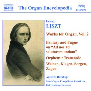 Liszt: Organ Works, Vol. 2