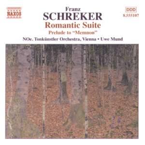 Schreker: Prelude to Memnon & Romantic Suite Product Image
