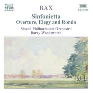 Bax: Sinfonietta, etc.