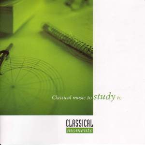 CLASSICAL MOMENTS 6: Classical Music to Study to Product Image