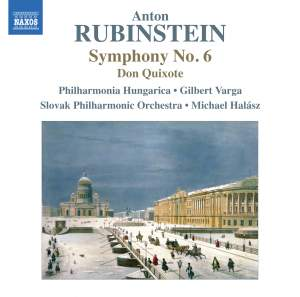 Rubinstein: Symphony No. 6 & Don Quixote