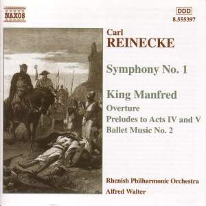 Reinecke: Symphony No. 1 & King Manfred