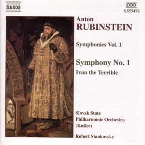 Rubinstein: Symphony No. 1 & Ivan the Terrible