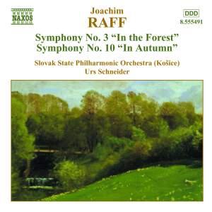 Raff: Symphonies Nos. 3 & 10