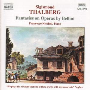 Sigismond Thalberg: Fantasies On Operas By Bellini Product Image
