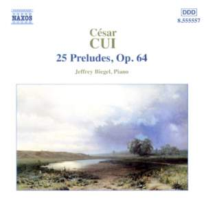 Cui: 25 Preludes, Op. 64 Product Image