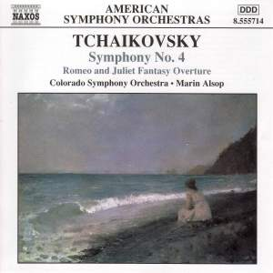 Tchaikovsky: Romeo & Juliet Fantasy Overture & Symphony No. 4