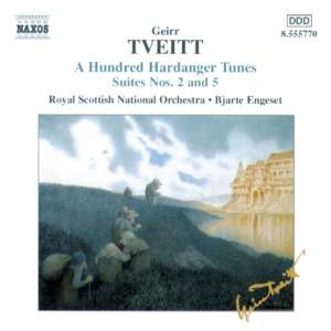 Geirr Tveitt: A Hundred Hardanger Tunes Suites Nos. 2 & 5 Product Image