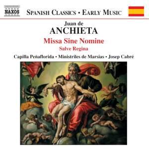 Juan de Anchieta: Missa Sine Nomine