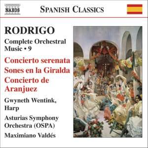 Rodrigo: Complete Orchestral Works, Vol. 9