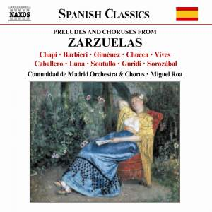 Preludes & Choruses from Zarzuelas